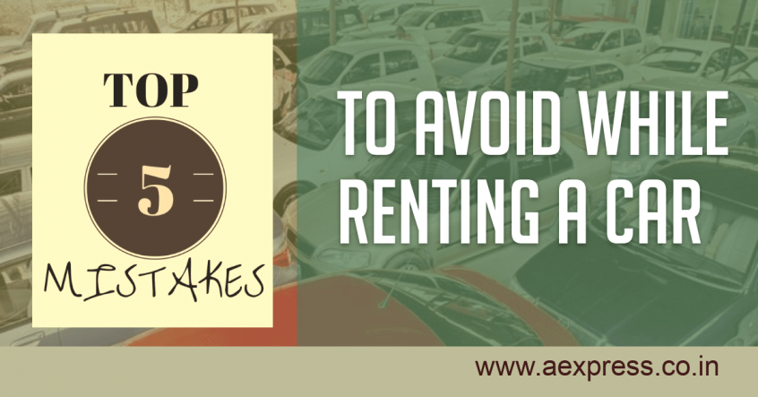 mistakes to avoid while Renting a Car